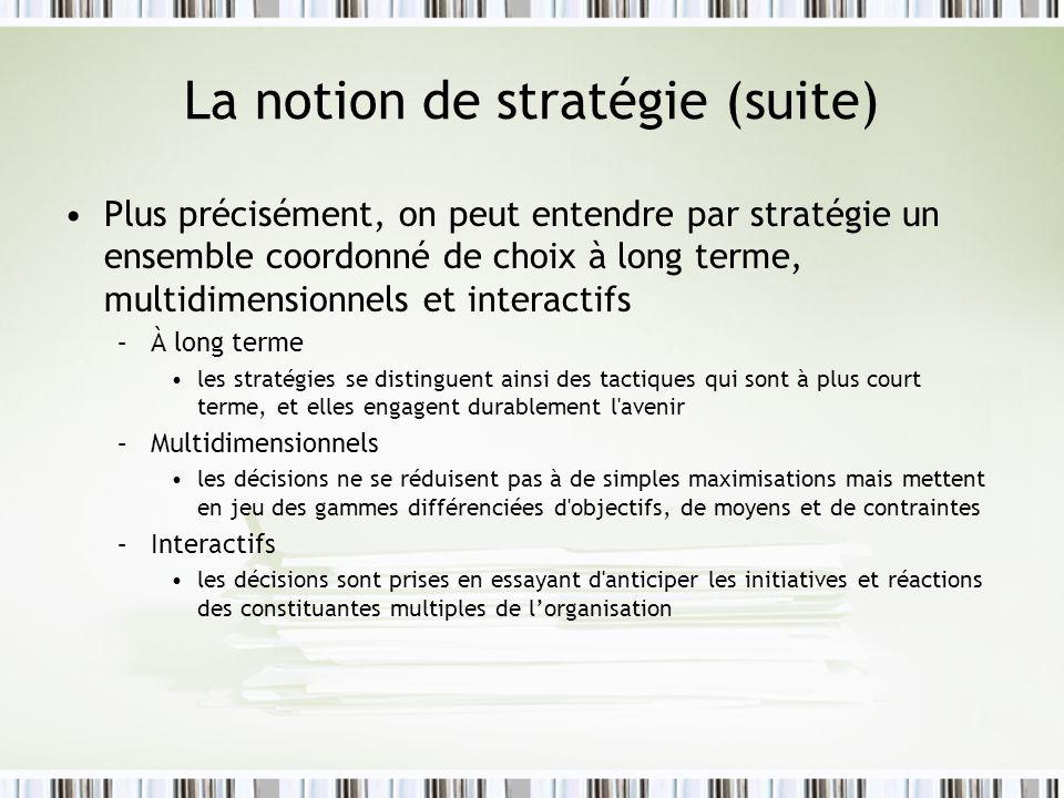 La notion de stratégie (suite)