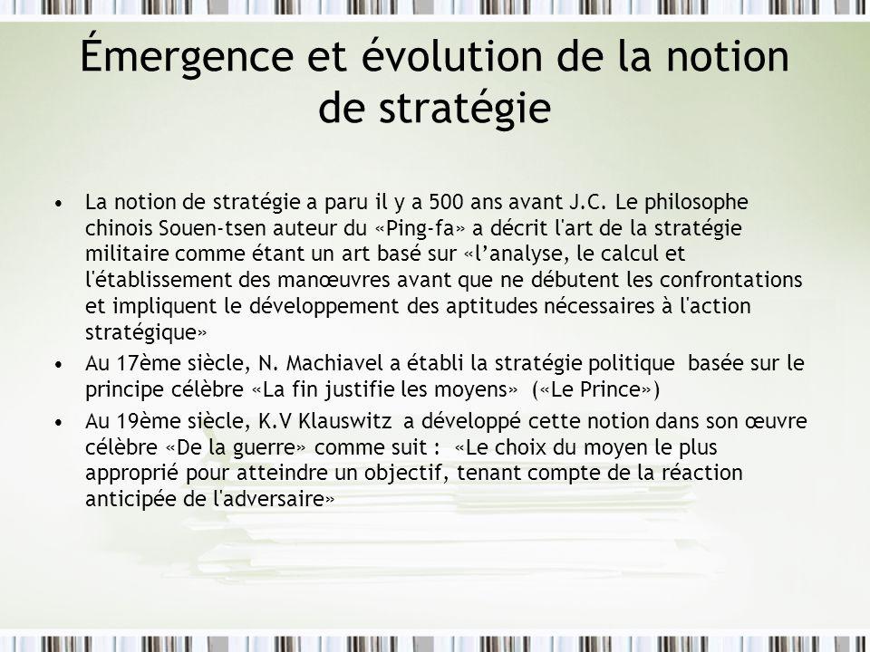 Émergence et évolution de la notion de stratégie