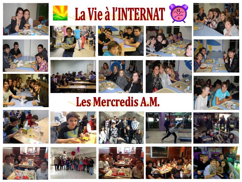 La Vie à l'INTERNAT Les Mercredis A.M.