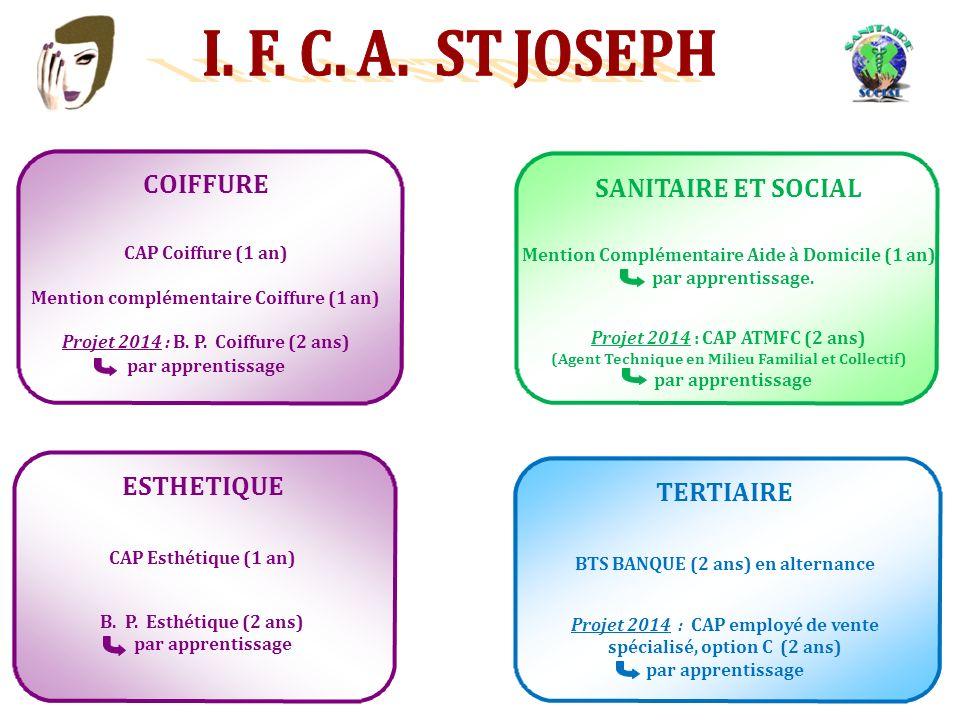 I. F. C. A. ST JOSEPH COIFFURE SANITAIRE ET SOCIAL ESTHETIQUE