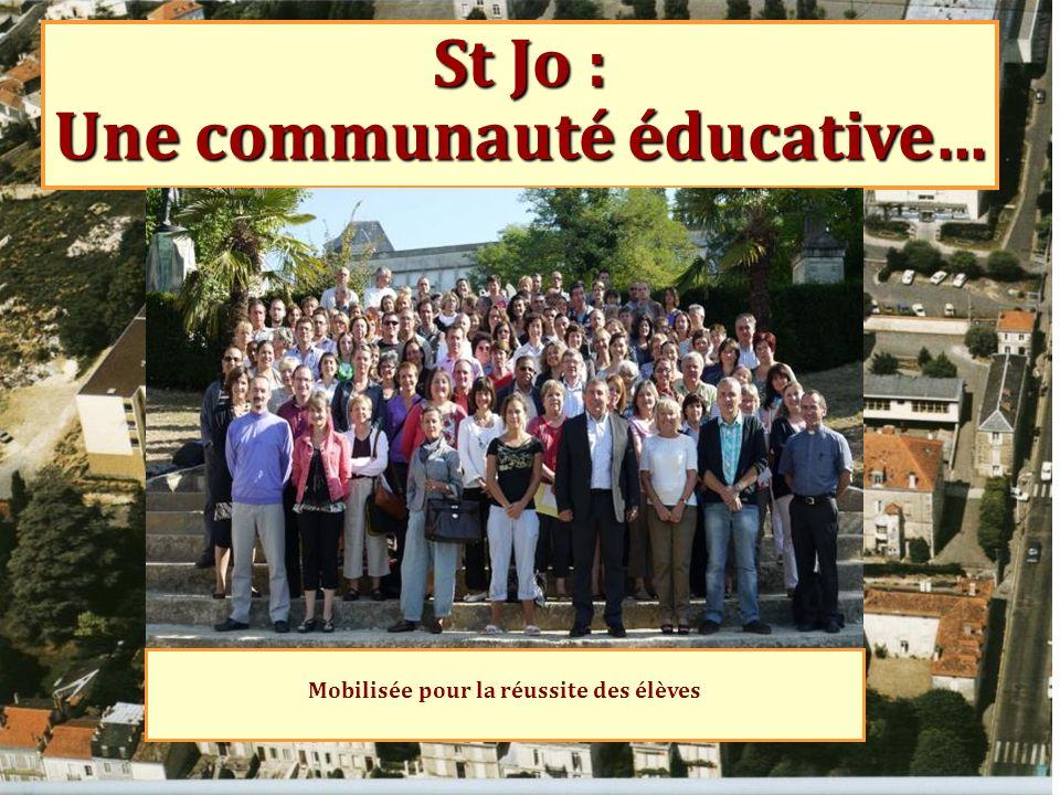 St Jo : Une communauté éducative…