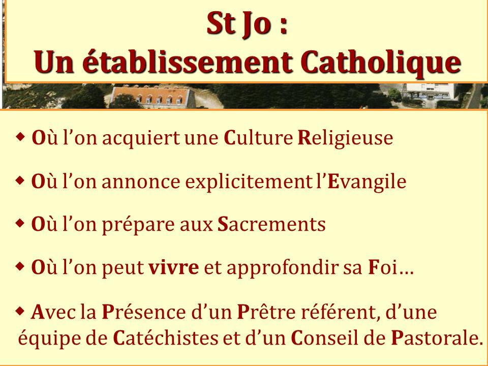 St Jo : Un établissement Catholique