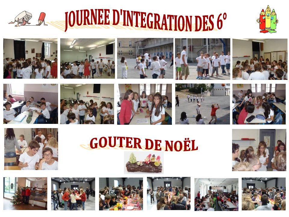 JOURNEE D INTEGRATION DES 6°