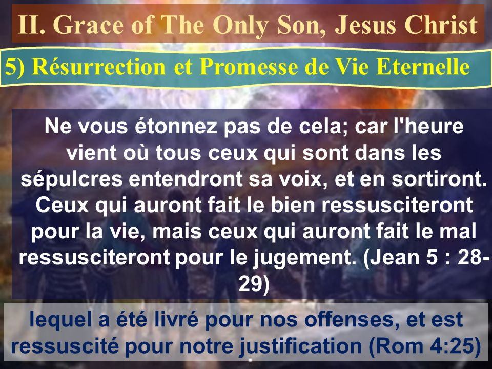 II. Grace of The Only Son, Jesus Christ