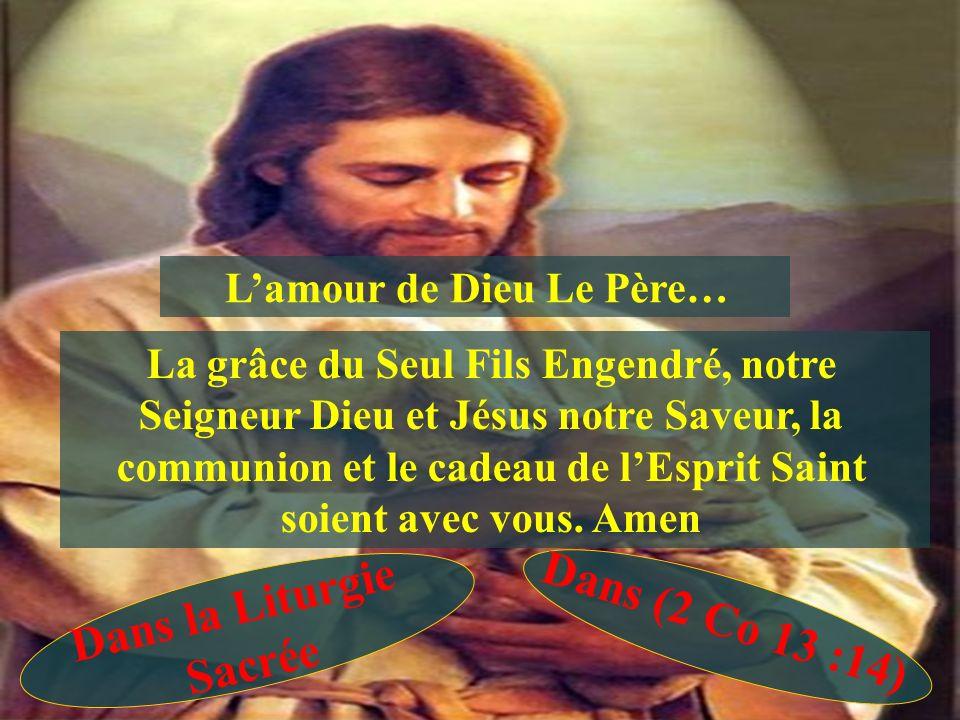 L'amour de Dieu Le Père…