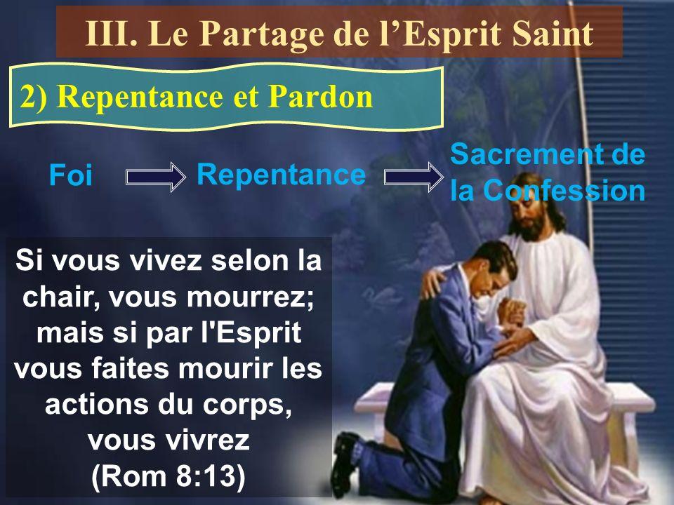 III. Le Partage de l'Esprit Saint