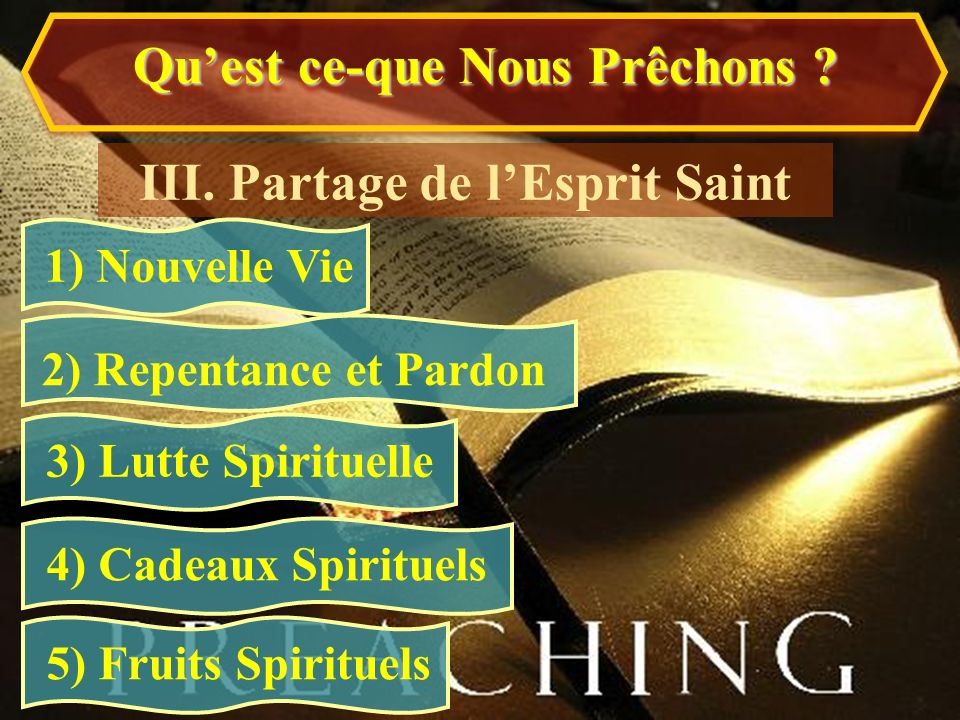 Qu'est ce-que Nous Prêchons III. Partage de l'Esprit Saint