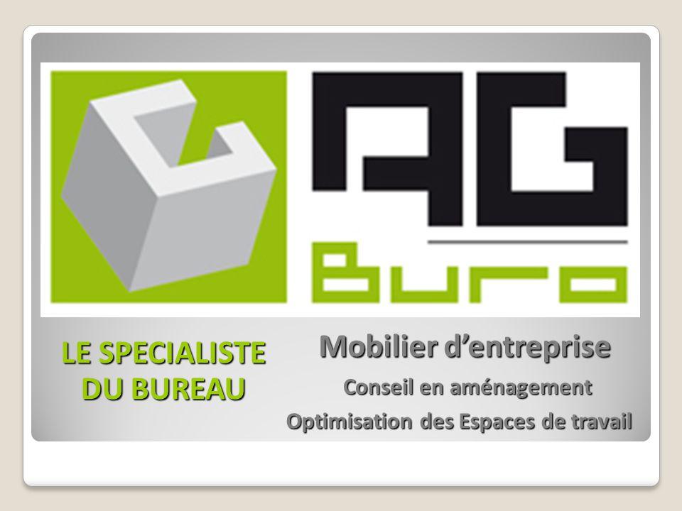 Mobilier d'entreprise LE SPECIALISTE DU BUREAU