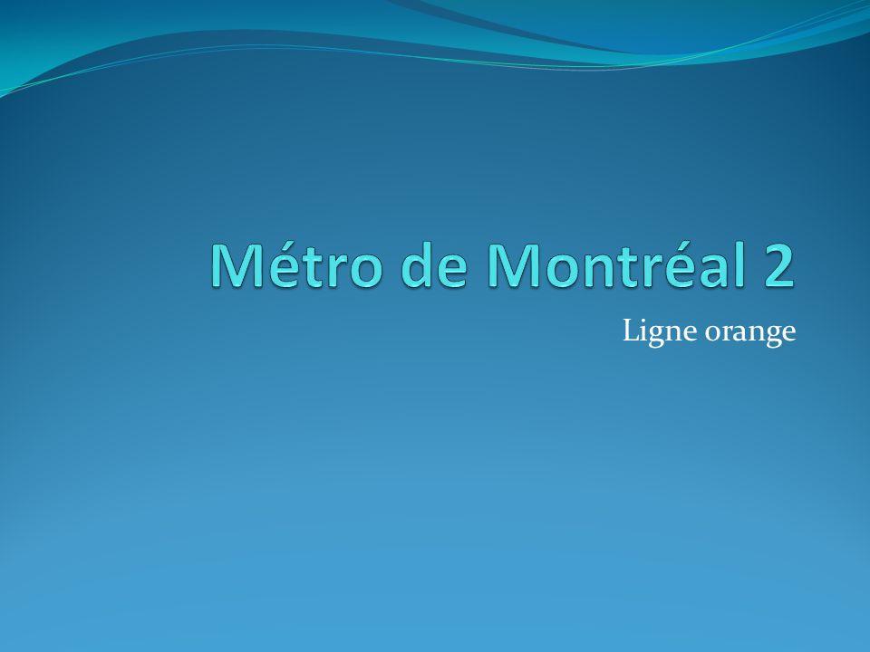 Métro de Montréal 2 Ligne orange