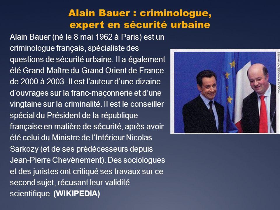 Alain Bauer : criminologue, expert en sécurité urbaine