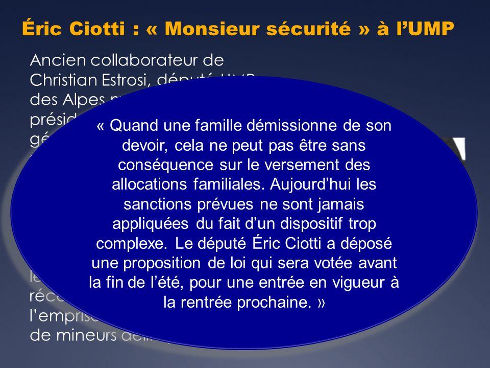 Éric Ciotti : « Monsieur sécurité » à l'UMP