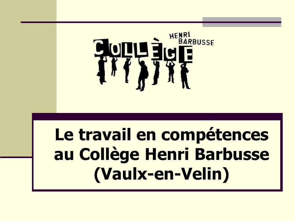 Le travail en compétences au Collège Henri Barbusse (Vaulx-en-Velin)