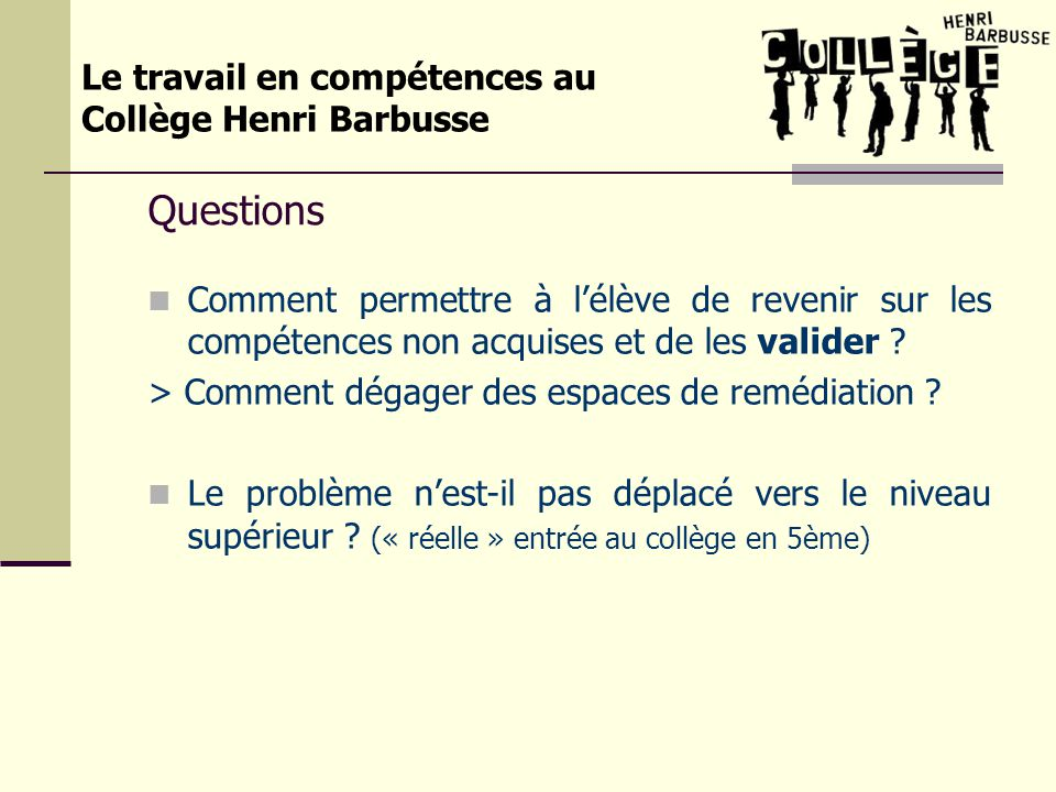 Questions Le travail en compétences au Collège Henri Barbusse