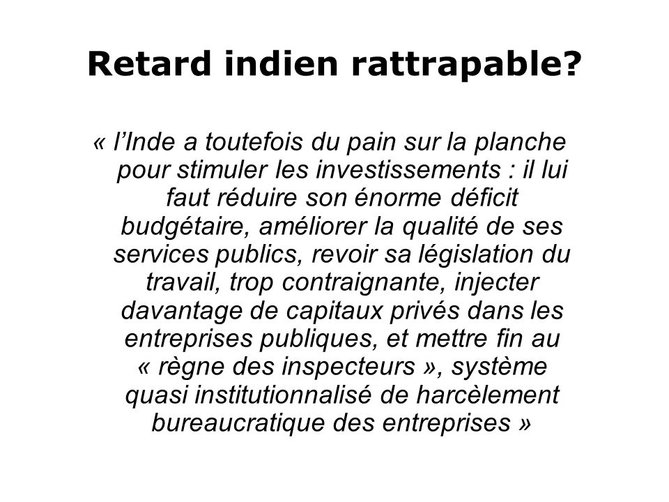 Retard indien rattrapable