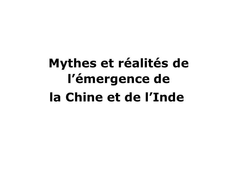 Mythes et réalités de l'émergence de la Chine et de l'Inde