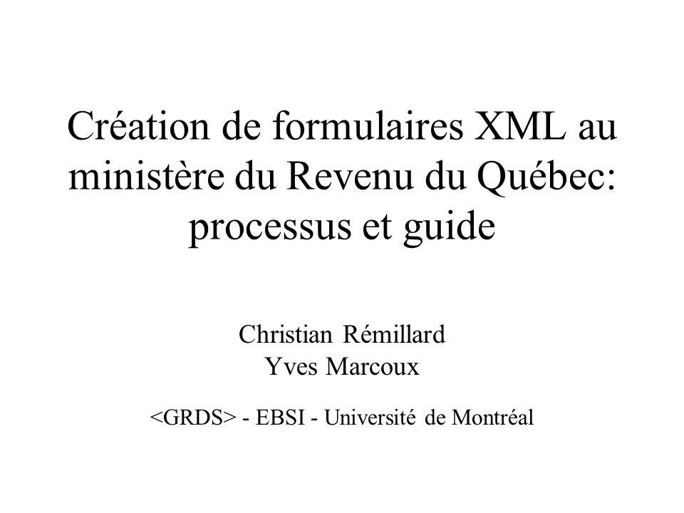 Création de formulaires XML au ministère du Revenu du Québec: processus et guide