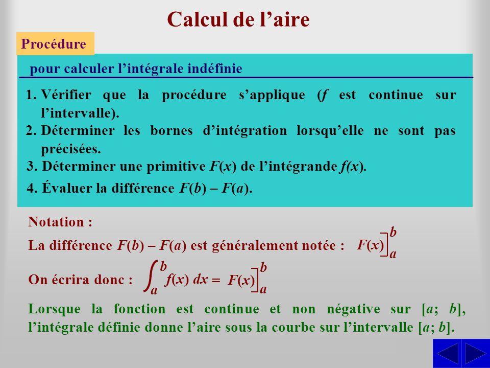 Calcul de l'aire S Procédure pour calculer l'intégrale indéfinie
