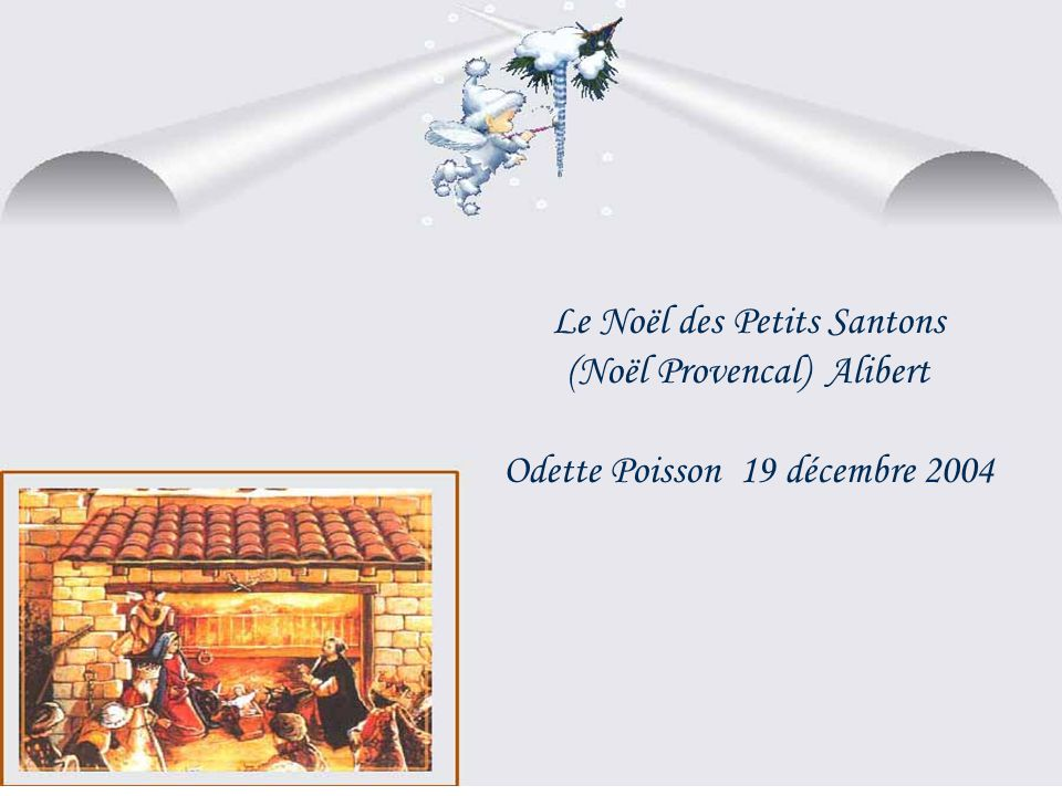Le Noël des Petits Santons (Noël Provencal) Alibert