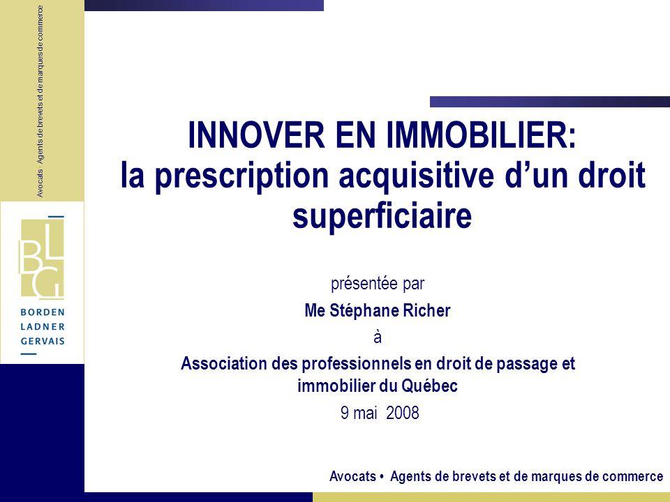INNOVER EN IMMOBILIER: la prescription acquisitive d'un droit superficiaire