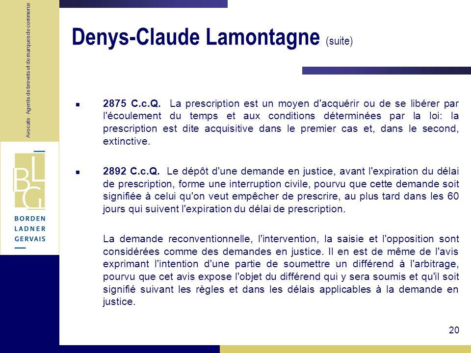 Denys-Claude Lamontagne (suite)