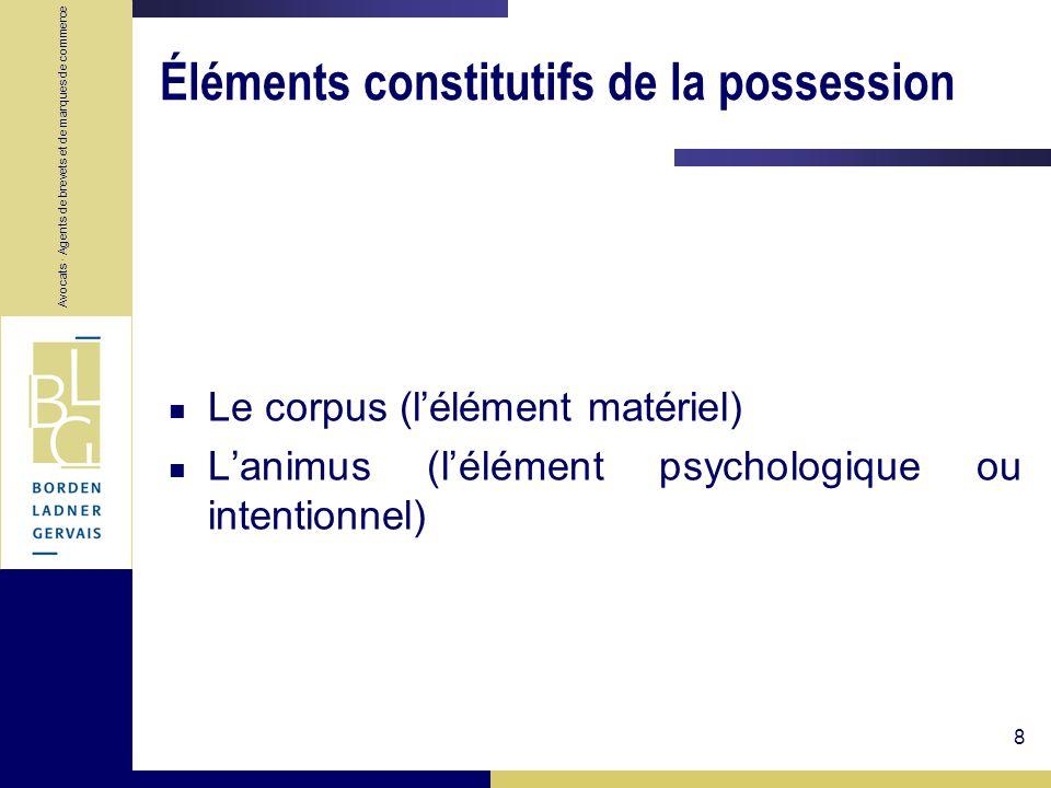 Éléments constitutifs de la possession