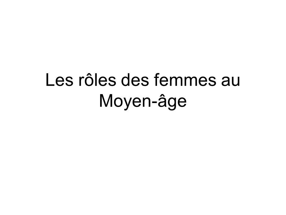 Les rôles des femmes au Moyen-âge