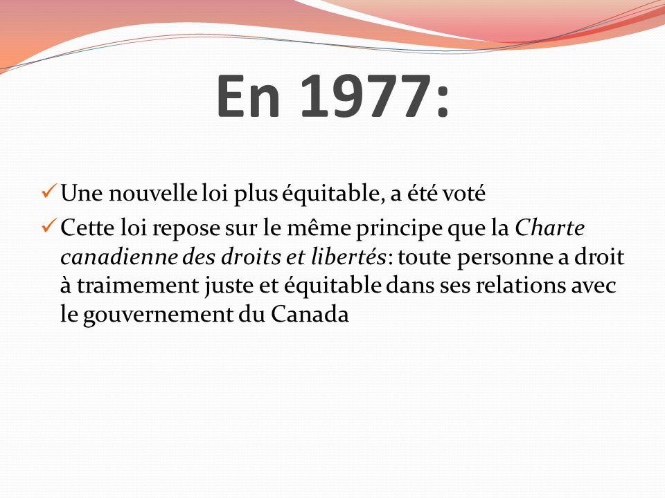 En 1977: Une nouvelle loi plus équitable, a été voté