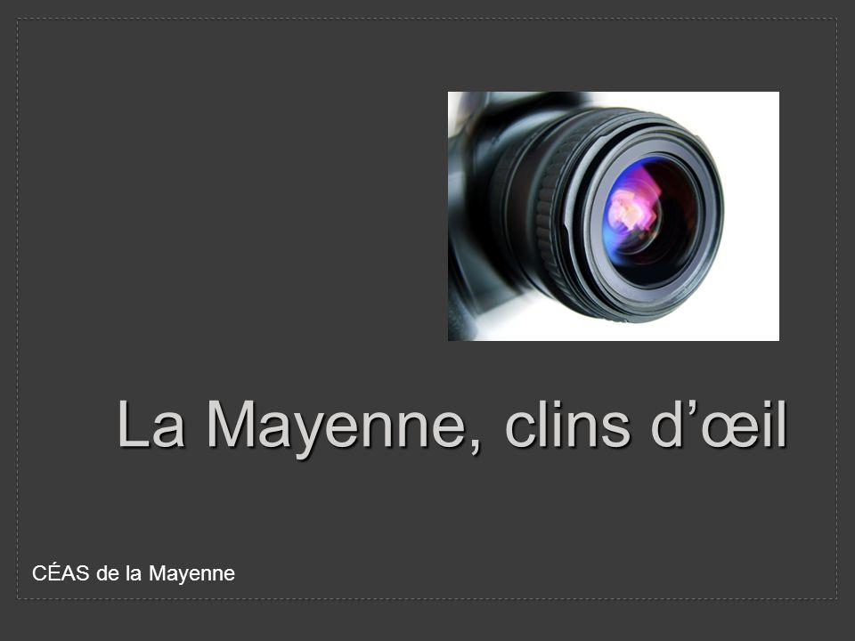 La Mayenne, clins d'œil CÉAS de la Mayenne