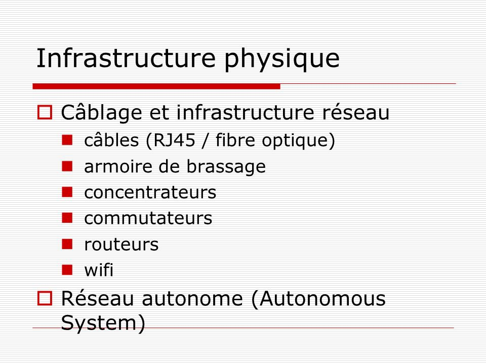 Infrastructure physique