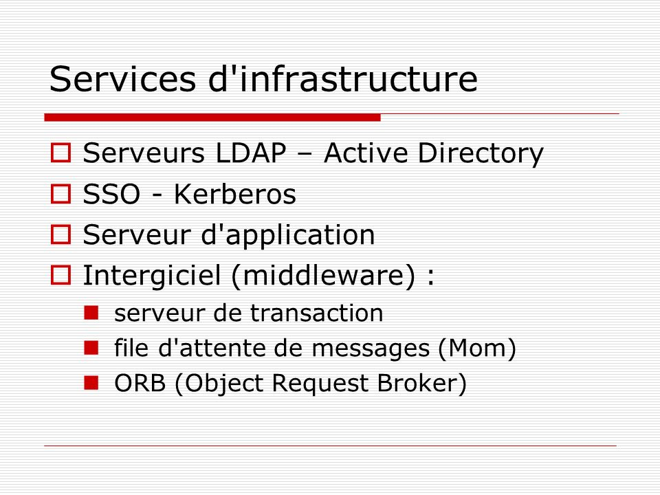 Services d infrastructure