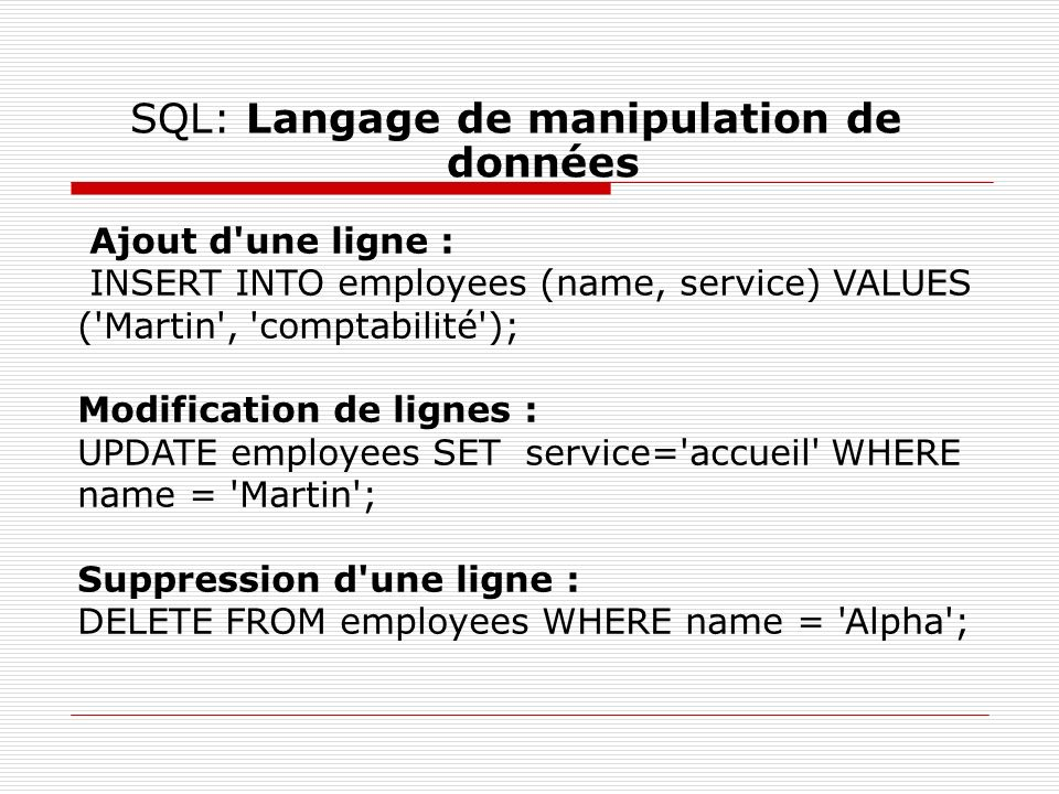 SQL: Langage de manipulation de données