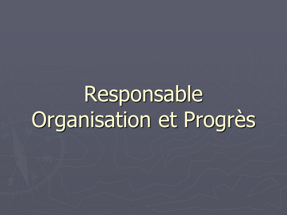 Responsable Organisation et Progrès