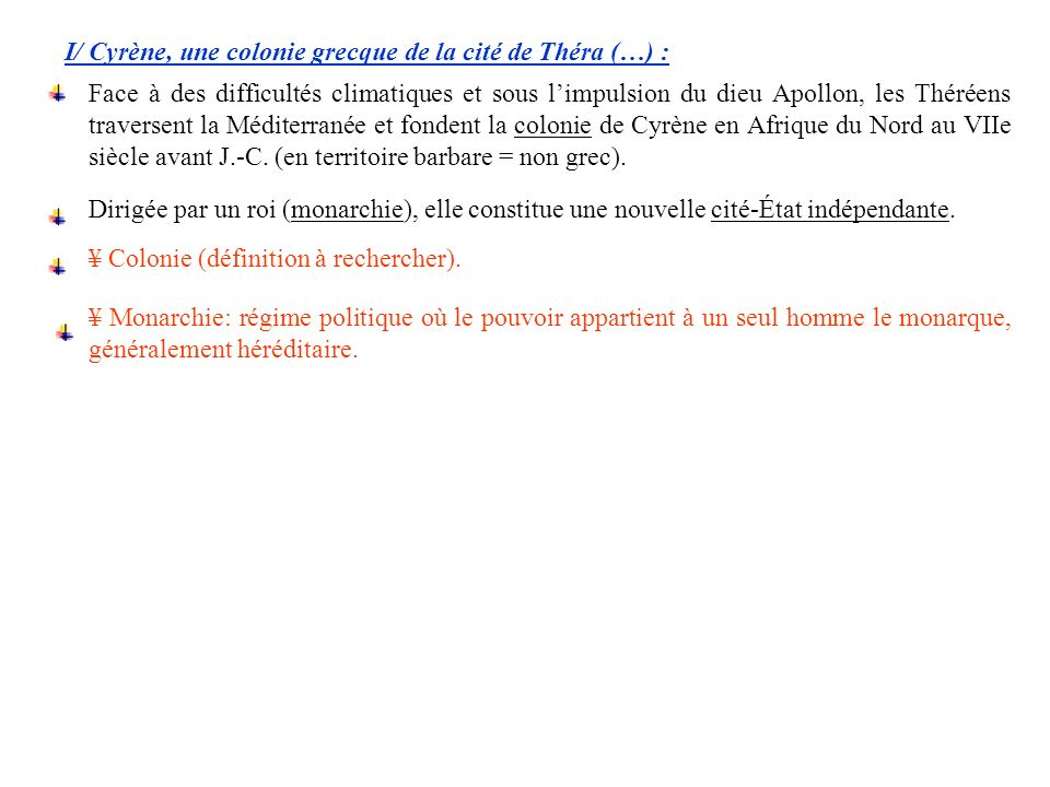 I/ Cyrène, une colonie grecque de la cité de Théra (…) :