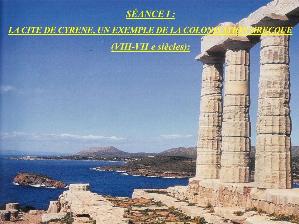 LA CITE DE CYRENE, UN EXEMPLE DE LA COLONISATION GRECQUE