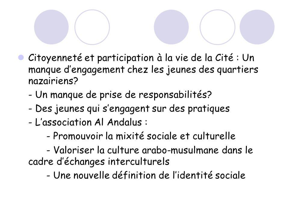 Citoyenneté et participation à la vie de la Cité : Un manque d'engagement chez les jeunes des quartiers nazairiens