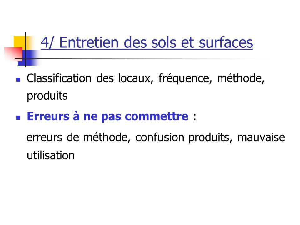 4/ Entretien des sols et surfaces