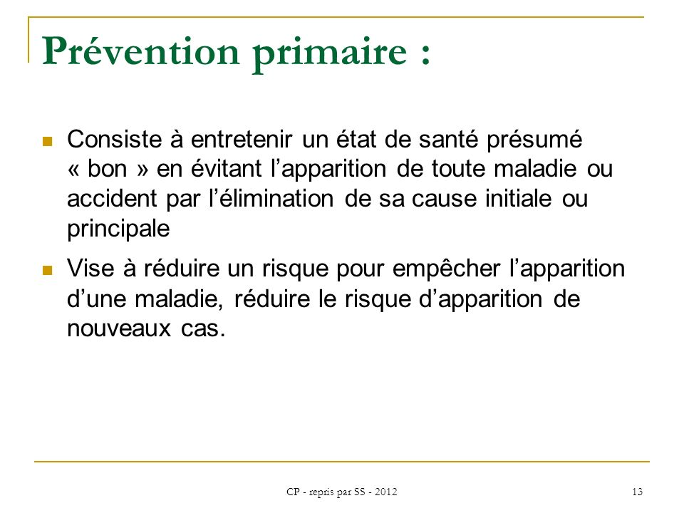 Prévention primaire :