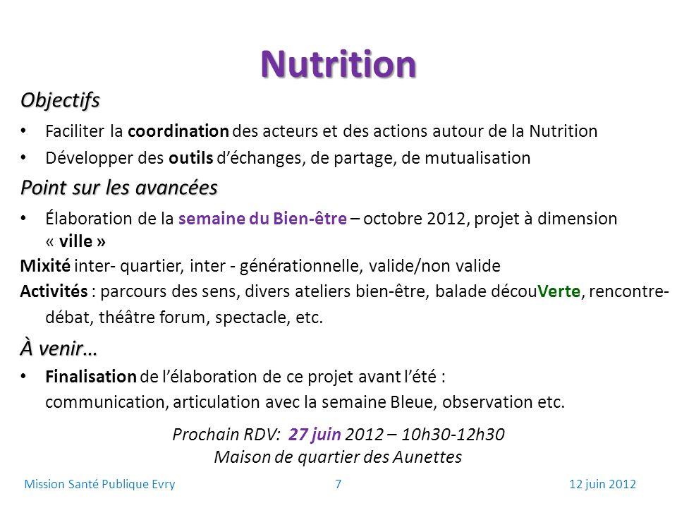 Nutrition Objectifs Point sur les avancées À venir…