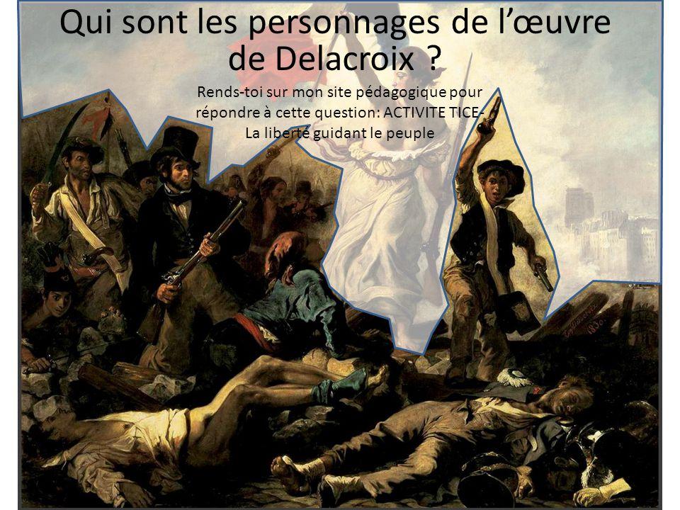 Qui sont les personnages de l'œuvre de Delacroix