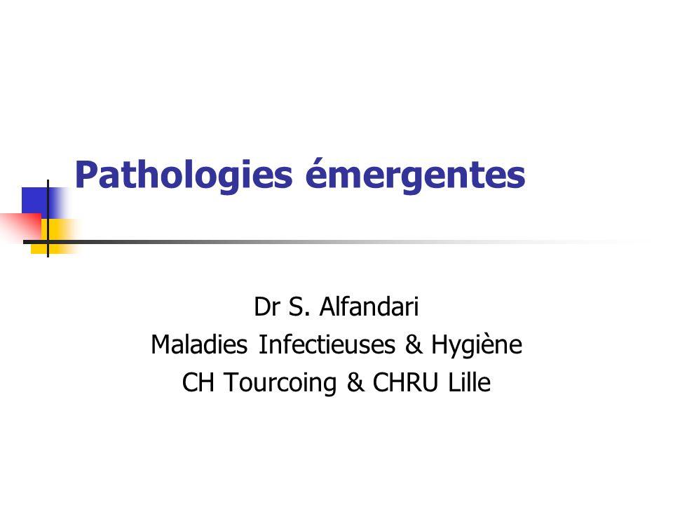 Pathologies émergentes