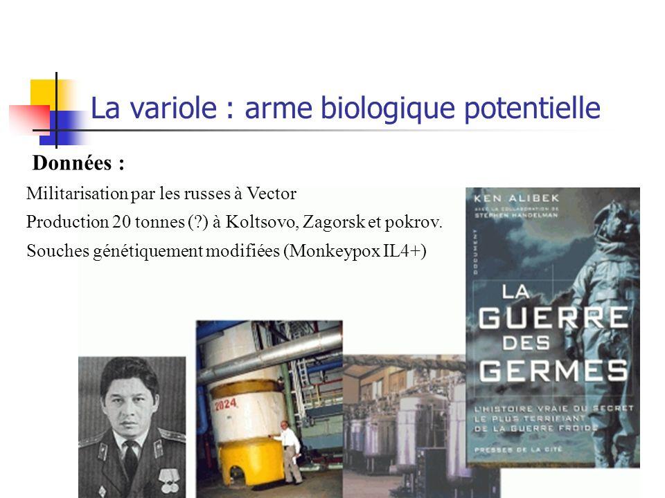La variole : arme biologique potentielle