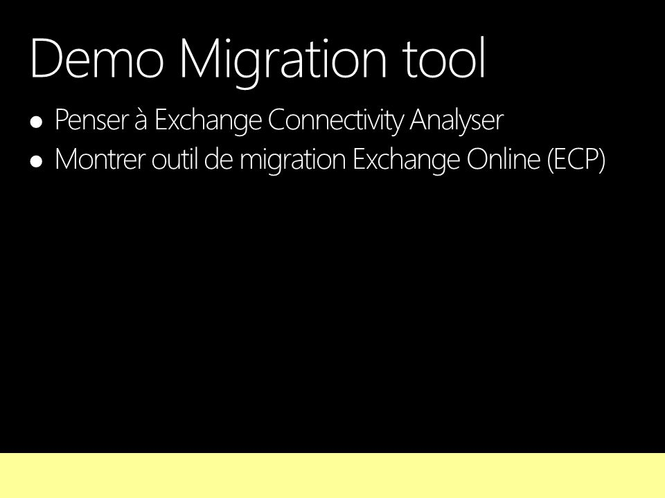 Demo Migration tool Penser à Exchange Connectivity Analyser
