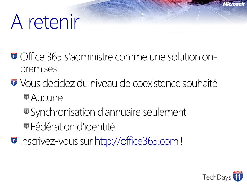 A retenir Office 365 s administre comme une solution on-premises