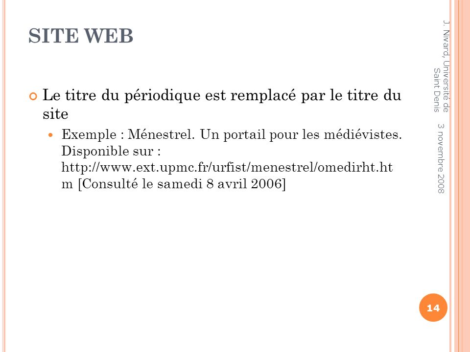 Site web Le titre du périodique est remplacé par le titre du site
