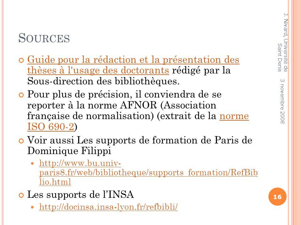Sources J. Nivard, Université de Saint Denis.