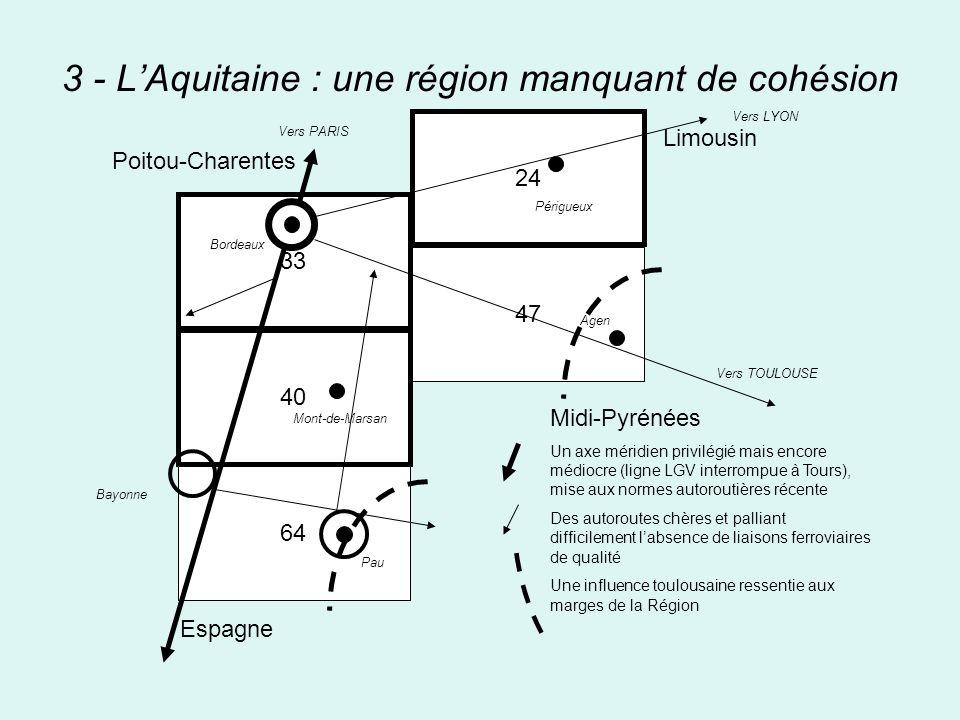 3 - L'Aquitaine : une région manquant de cohésion