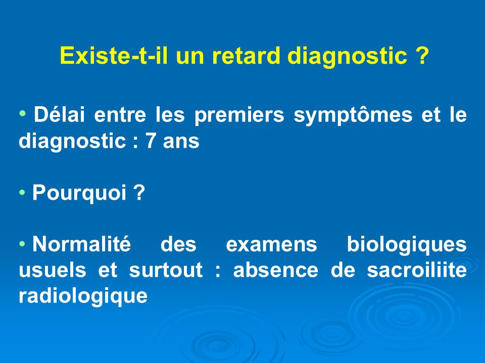 Existe-t-il un retard diagnostic