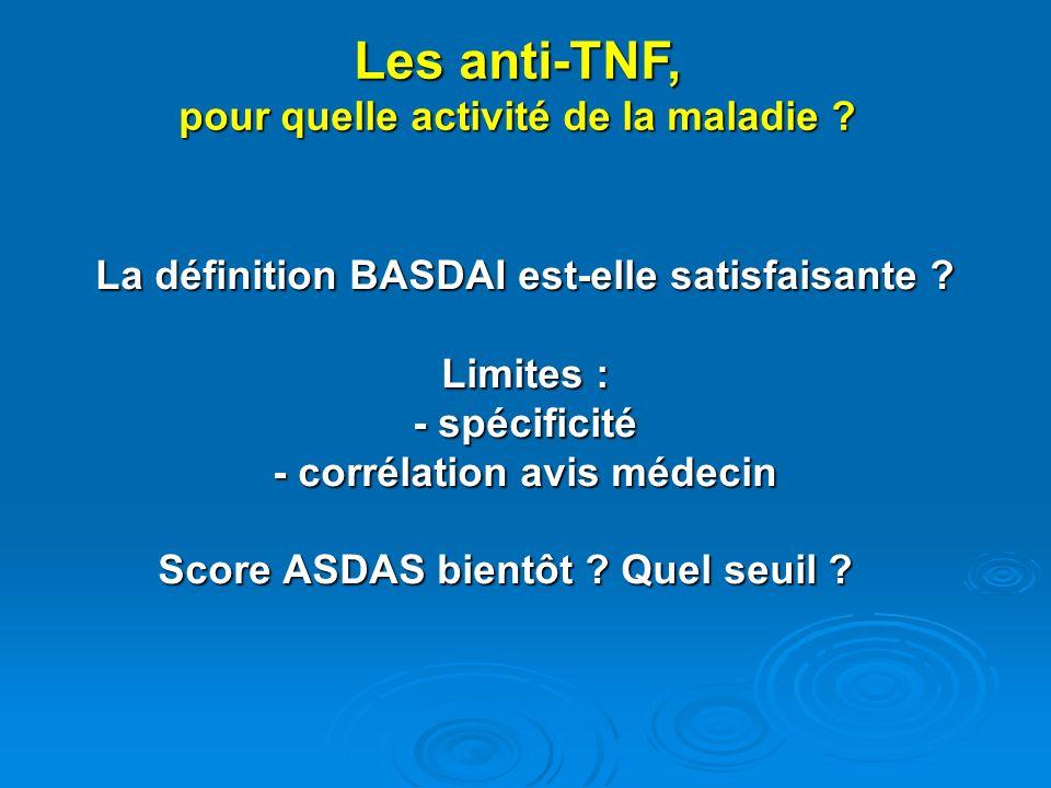 Les anti-TNF, pour quelle activité de la maladie
