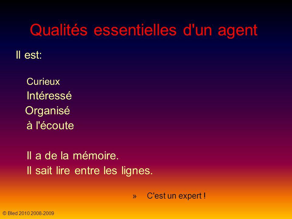 Qualités essentielles d un agent