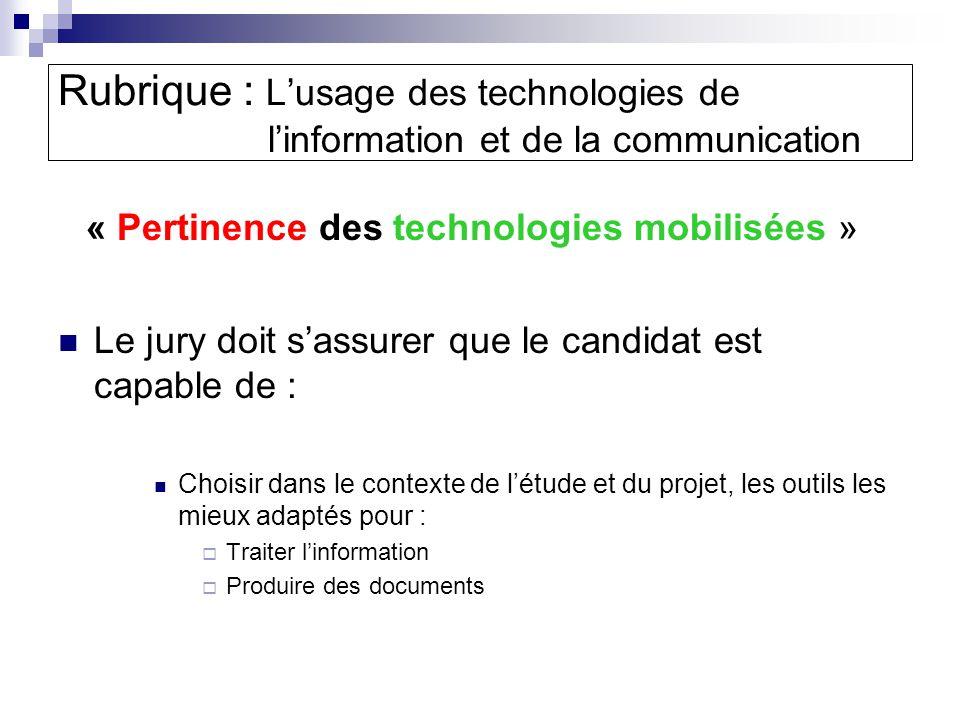 « Pertinence des technologies mobilisées »